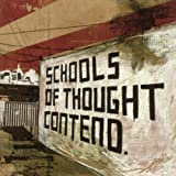 Schools Of Thought Contend By From Monument to Masses (2005-08-01)