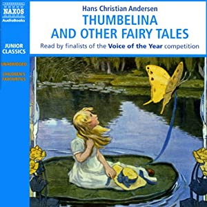 Thumbelina and Other Fairy Tales | [Hans Christian Andersen]