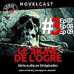 Le signe de l'ogre 3 | Julien Lefebvre,Jean-Baptiste Jeannot