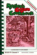 Roger's Cajun cookbook (Baton Rouge,…