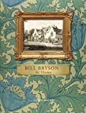 Bill Bryson At Home (Illustrated Edition): A short history of private life