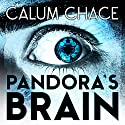 Pandora's Brain Audiobook by Calum Chace Narrated by Joe Hempel