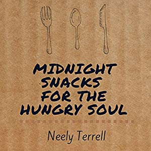 Midnight Snacks for the Hungry Soul Audiobook