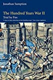 img - for The Hundred Years War, Volume 2: Trial by Fire (The Middle Ages Series) book / textbook / text book