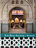 img - for The Real Alcazar of Seville book / textbook / text book