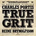 True Grit Audiobook by Charles Portis, Ingmar Forsström (översättare) Narrated by Reine Brynolfsson