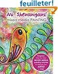No Shenanigans! Mixed media painting:...