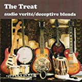 Audio Verite/Deceptive Blendsby The Treat