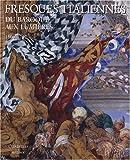 echange, troc Steffi Roetgen - Fresques italiennes : Du baroque aux Lumières 1600-1797