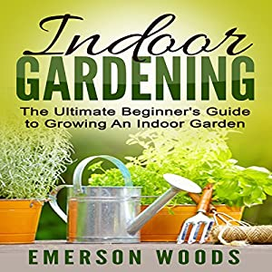 Indoor Gardening Audiobook