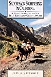 Search : Saddleback Sightseeing in California: A Guide to Rental Horses, Trail Rides and Guest Ranches
