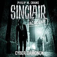 Cyber-Dämonen (Sinclair Academy 6) Hörbuch von Philip M. Crane Gesprochen von: Thomas Balou Martin