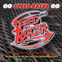 Dee, Ali & the Deekompressors - Go Speed Racer Go: Theme Song From Speed Racer [CD Single]