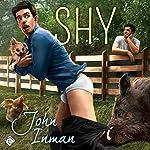 Shy   John Inman