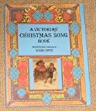 A Victorian Christmas Song Book, (0333306627) by Richard Graves