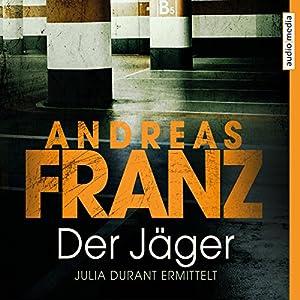 Der Jäger (Julia Durant 4) Hörbuch