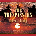 The Trespassers Audiobook by Andrew Fenady Narrated by James Jenner