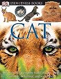 DK Eyewitness Books: Cat (0756606624) by Clutton-Brock, Juliet