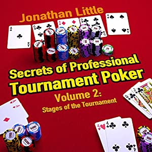 Secrets of Professional Tournament Poker, Volume 2 Audiobook