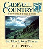 img - for Cadfael Country: Shropshire & the Welsh Borders book / textbook / text book