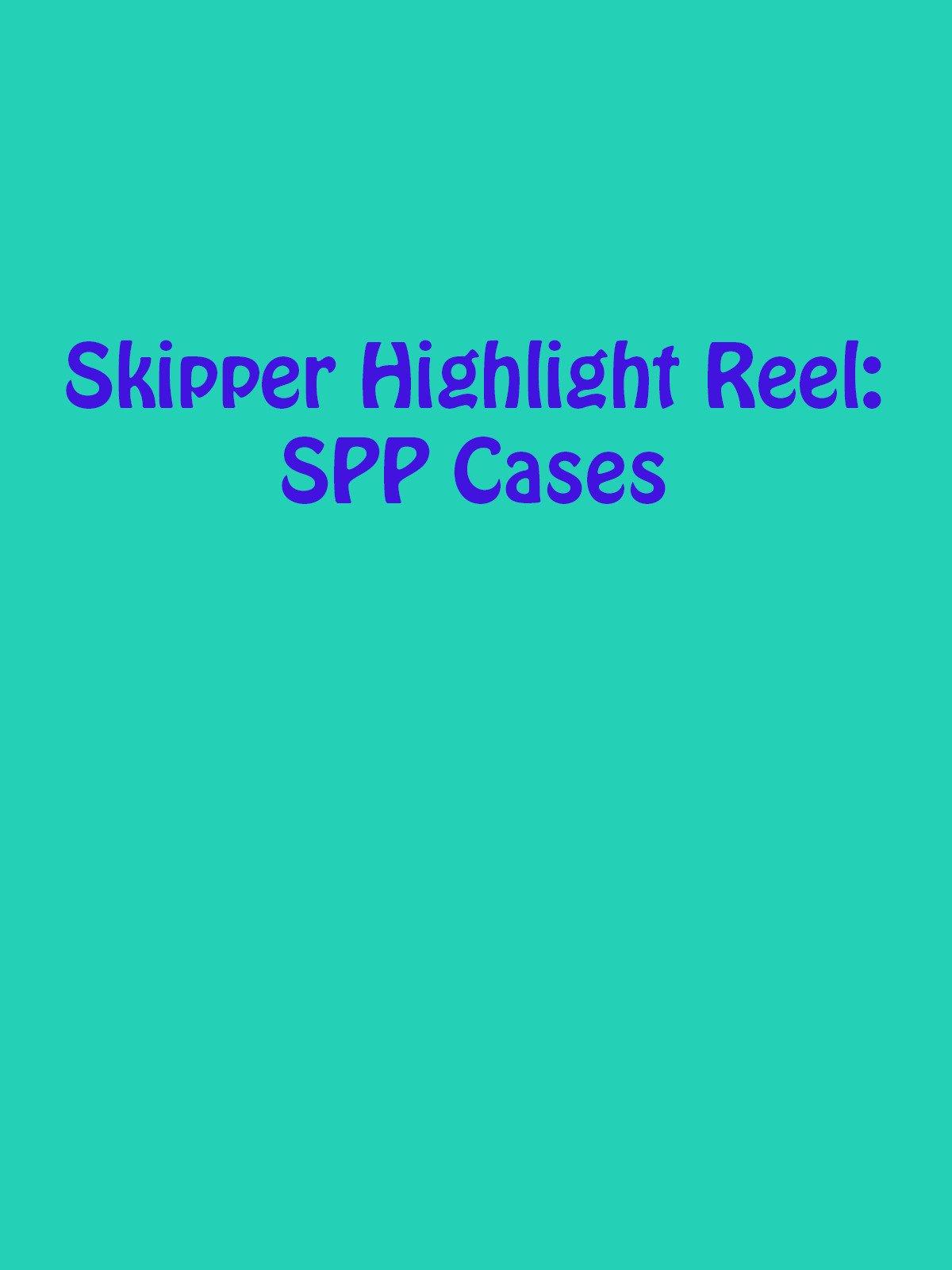 Review: Skipper Highlight Reel: SPP Cases on Amazon Prime Video UK
