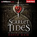 Scarlet Tides: Moontide Quartet, Book 2 (       UNABRIDGED) by David Hair Narrated by Nick Podehl