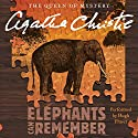 Elephants Can Remember: A Hercule Poirot Mystery Audiobook by Agatha Christie Narrated by Hugh Fraser