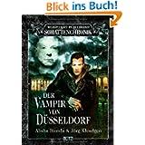 Wolfgang Hohlbeins Schattenchronik 9: Der Vampir von Düsseldorf