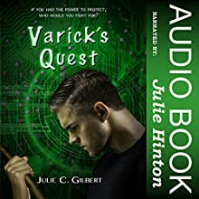 Varick's Quest: Devya's Children, Book 4 Audiobook by Julie C. Gilbert Narrated by Julie Hinton