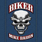 Biker | Mike Baron