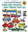 Richard Scarry's Cars and Trucks and Things That Go (Richard Scarry) (Giant Little Golden Book)