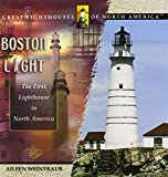 img - for Boston Light (Great Lighthouses of North America) book / textbook / text book