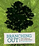 Branching Out: How Trees Are Part of...
