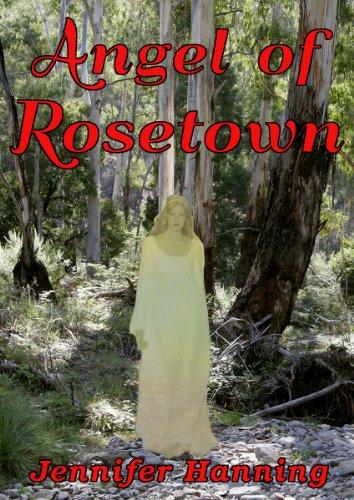 Angel of Rosetown by Jennifer Hanning