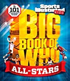 Sports-Illustrated-Kids-Big-Book-of-Who-ALL-STARS-The-101-Stars-Every-Fan-Needs-to-Know