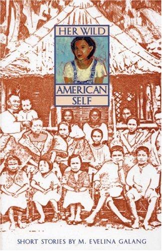 Her Wild American Self: Short Stories