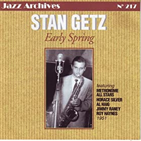 Stan Getz Early Spring 1951 (Jazz Archives No. 217)