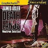 James Axler Neutron Solstice (Deathlands)