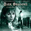 Dark Shadows - Clothes of Sand Audiobook by Stuart Manning Narrated by Kathryn Leigh Scott, Alec Newman