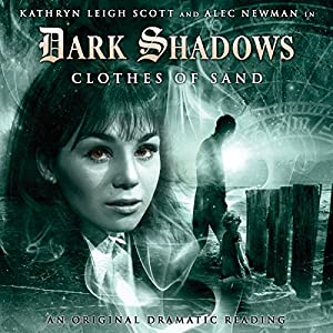 Dark Shadows - Clothes of Sand Audiobook
