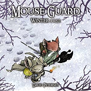 Mouse Guard Volume 2: Winter 1152 (Mouse Guard Graphic Novels)