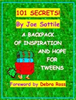101 SECRETS! A Backpack of Inspiration and Hope For Tweens