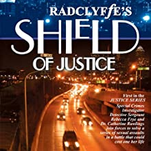 Shield of Justice (       UNABRIDGED) by Radclyffe Narrated by Betsy Zajko