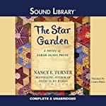 The Star Garden: The Sarah Agnes Prine Novels, Book 3 | Nancy E. Turner