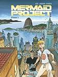 Mermaid Project - �pisode 3
