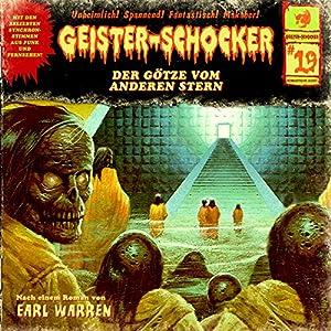 Der Götze vom anderen Stern (Geister-Schocker 19) Hörspiel