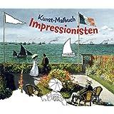 """Kunst-Malbuch Impressionistenvon """"Doris Kutschbach"""""""