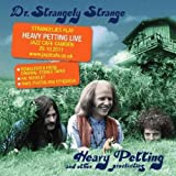 Heavy Petting & Other Proclivities by Dr. Strangely Strange (2012) Audio CD