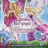 Barbie: Mariposa und die Feenprinzessin - Das Original-Hörspiel zum Film