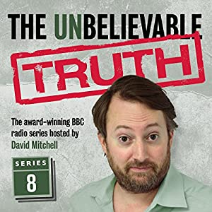 The Unbelievable Truth, Series 8 Radio/TV Program